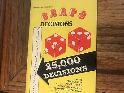 Craps Decisions Odds, Percentages, Rules Of Play Probability Analysis Booklet