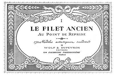 """Filet Ancien #1 c.1914  French Filet Lace Chart Book ENLARGED SIZE 11 x 17"""""""