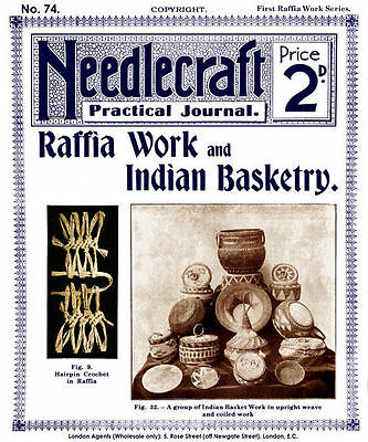 Needlecraft Practical Journal #74 c.1909 Instructions Raffia & Indian Basketry