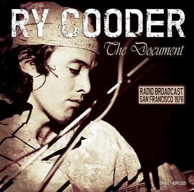 Ry Cooder - The Document – Radio Broadcast NEW CD
