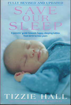 Save Our Sleep by Tizzie Hall (Large Paperback Edition, 2010)