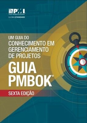 GUIDE TO THE PROJECT MANAGEMENT BODY OF, Project Management Insti...