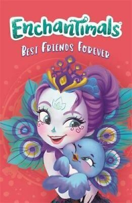 Enchantimals: Best Friends Forever Book 1 by Enchantimals 9781408356470