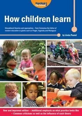 How Children Learn Educational Theories and Approaches - from C... 9781909280731