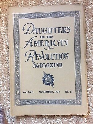 Daughters Of The American Revolution Magazine November 1923 Volume LVII No 11