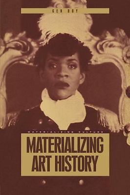 Materializing Art History (Materializing Culture) by Doy, Gen