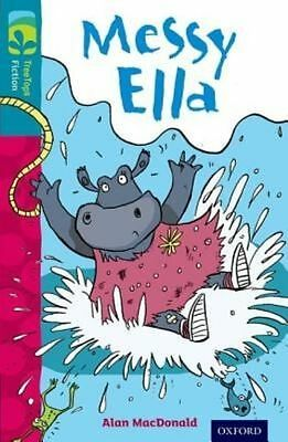 Oxford Reading Tree TreeTops Fiction: Level 9: Messy Ella by Alan MacDonald...