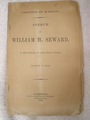 1858 Pre Civil War Speech William H. Seward, Freedom in Kansas/Slavery/Slaves