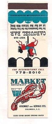 Market Restaurant, Carousel Bar, Asembly and Gervais Sts, Columbia SC Matchcover
