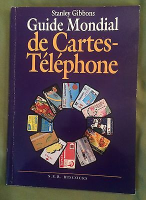 Mondial de Cartes-Telephone Global Phone Cards Price Guide SER Hiscocks, Gibbons