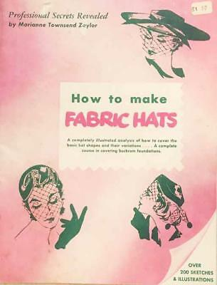 1962 How to Make Fabric Hats 64 pages Professional SECRETS!!