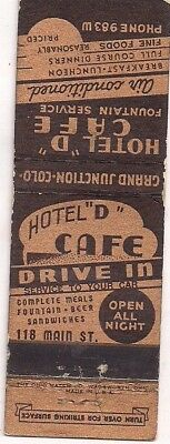 Hotel D Café Drive In, 118 Main St. Grand Junction CO Mesa Matchcover 080718