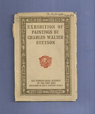 1913 Fine Arts Catalog EXHIBITION OF PAINTINGS BY CHARLES WALTER STETSON