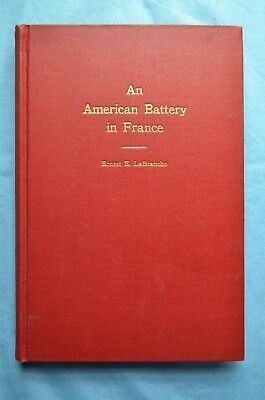 An American Battery In France, by Corporal Ernest E. LaBranche