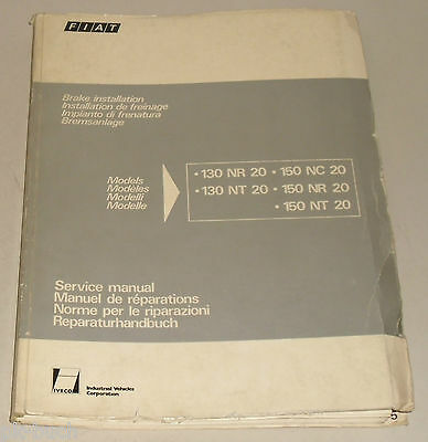 Manuale Officina Sistema Frenante Fiat + Iveco Camion 130 150 Nr. + NT + Nc 20