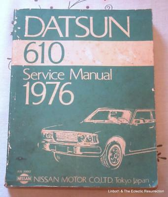 Vntg Datsun 610 Service Manual 1976 Manual OEM NISSAN Motor Co LTD Japan 20052