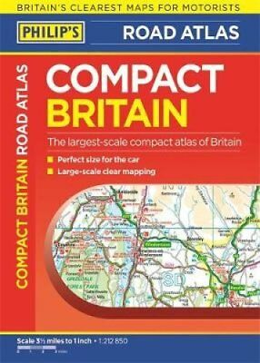 Philip's Compact Britain Road Atlas Flexi A5 9781849074650 (Paperback, 2017)