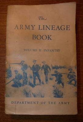 The Army Lineage Book, Volume 2 Infantry (Dept of the Army) 1953 Trade