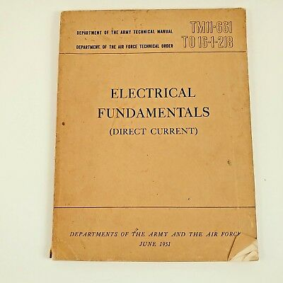 Vintage Army Technical Manual TM11-661 TO16-1-218 Electrical Fundamentals 1951