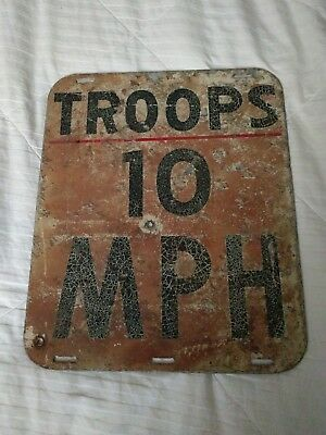 Vintage Military Troop 10 MPH Sign