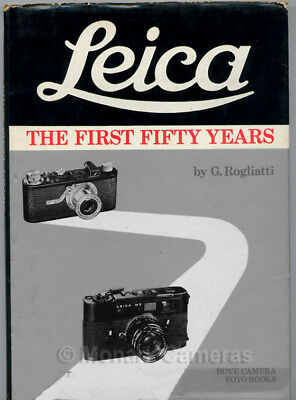 Leica The First 50 Years, 1st Hove Edition 1975. More Books & Manuals Listed