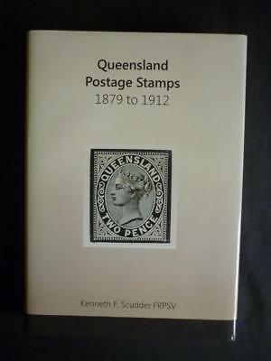 QUEENSLAND POSTAGE STAMPS 1879 - 1912 by KENNETH F SCUDDER - SIGNED BY AUTHOR