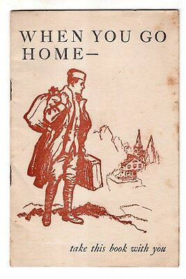 WWI VD Booklet for Soldiers When You Go Home Syphilis Gonorrhea etc.