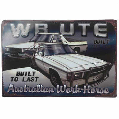 Holden WB Ute Tin Sign Australian Bar Shed Garage Man Cave Plaque 30cm x 20cm