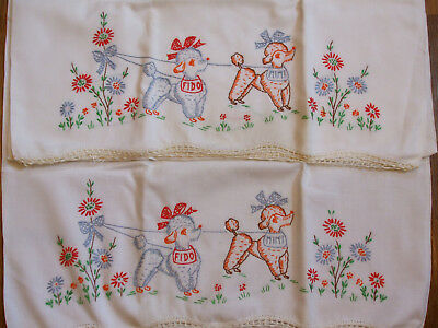 Pair Vintage Hand Embroidered Pillow Cases Poodles Fido & Mimi Unused Crochet