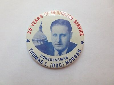 Celluloid Pinback Commemorating Thomas E. (Doc) Morgan for 30 Years