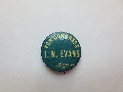 Celluloid Pinback for Isaac N. Evans for Congress in Illinois in 1914