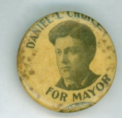 Vintage 1897-03 Chicago Mayor Cruice Political Prohibition Party Pinback Button