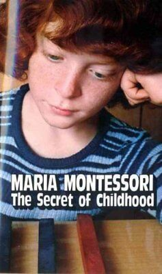 Secret of Childhood by Maria Montessori 9780345305831 (Paperback, 1996)