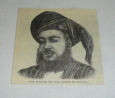 small 1876 magazine engraving ~ SYED BURGASH BIN SAID Sultan of Zanzibar