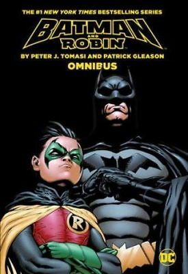 Batman and Robin by Peter Tomasi and Patrick Gleason Omnibus by Peter Tomasi...