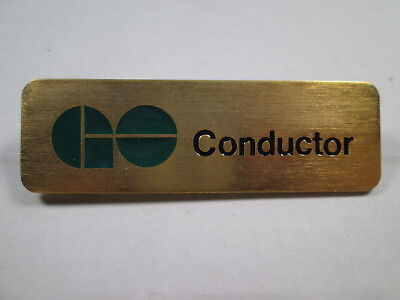 GO Transit CONDUCTOR Uniform Badge