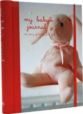 My Baby's Journal (Pink) The Story of Baby's First Year by RPS 9781845977177