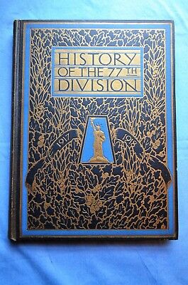 History of the Seventy-Seventh Division, August 25th. 1917- November 11th.1918