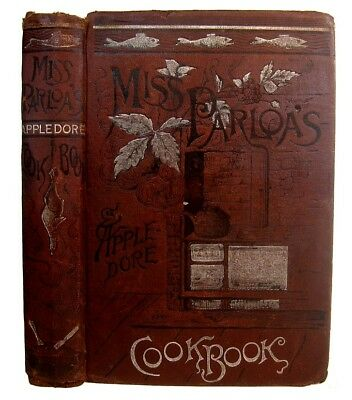 Antique Cookbook Cookery Victorian 1881 Vintage Recipes Parloa Pastry Rare Old