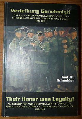 A History of the Knight's Cross Holders of the Waffen SS and Police 1940-45