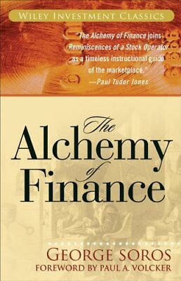 The Alchemy of Finance by George Soros 9780471445494 (Paperback, 2003)