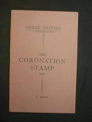 GREAT BRITAIN. THE CORONATION STAMP 1937 by L BIRCH