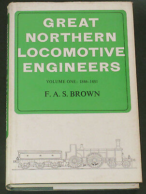 GREAT NORTHERN LOCOMOTIVE ENGINEERS Steam Railway History Rail Builders GNR Vol1