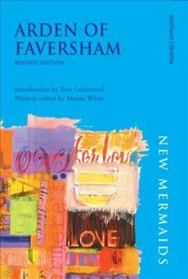 Arden of Faversham by Martin White 9780713677652 (Paperback, 2007)