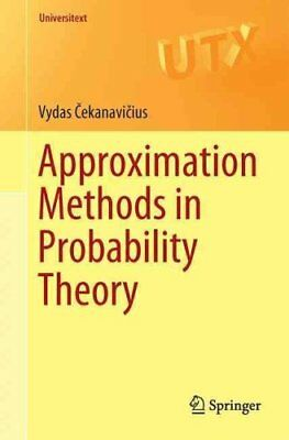 Approximation Methods in Probability Theory by Vydas Cekanavicius 9783319340715