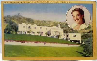1940s POSTCARD RESIDENCE OF DOROTHY LAMOUR,BEVERLY HILLS CA WITH PORTRAIT