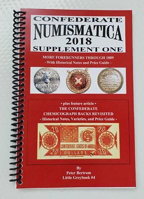 Brand New 2018 Confederate Numismatica Book W Historical Notes & Price Guide