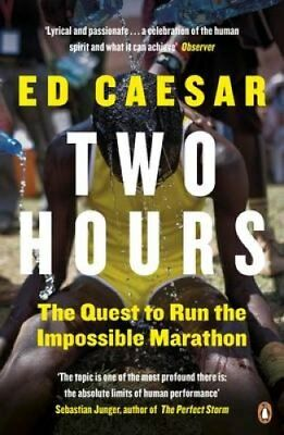 Two Hours The Quest to Run the Impossible Marathon by Ed Caesar 9780670921904
