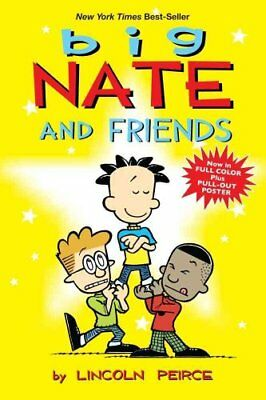 Big Nate and Friends by Lincoln Peirce (Paperback, 2011)