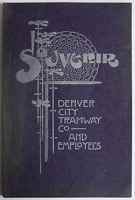 Souvenir of the Denver City Tramway Company and employees 1904 book